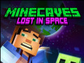 Jogos Minecaves Lost in Space